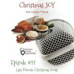 Christmas Joy Episode Twenty-Two